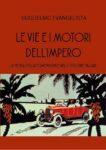 """copertina """"Le vie e i motori dell'impero"""""""